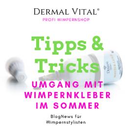 Tipps im Umgang mit Wimpernkleber im Sommer